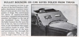 Armored car windshield for police cruisers.
